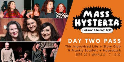 Mass Hysteria Improv Comedy Fest Day Two Pass - Early Bird Special!