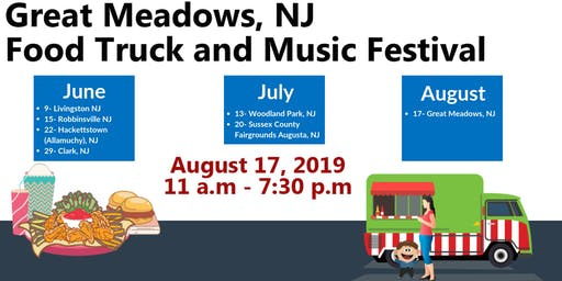 August 17 - Great Meadows Food Truck and Music Festival