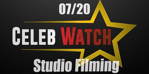 Come Join Celeb Watch as we film w/4 Celebrity Artist!