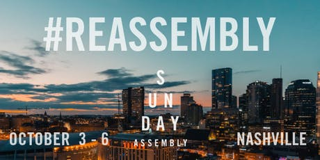 #REASSEMBLY 2019 tickets