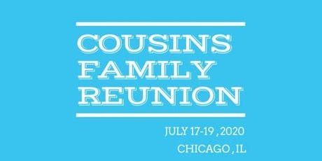 COUSINS FAMILY REUNION 2020 tickets