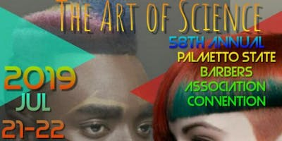 58 Annual Palmetto State Barbers Association Convention