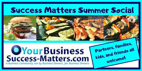Summer Social Success Matters- BBQ laughter & networking tickets