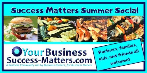 Summer Social Success Matters- BBQ laughter & networking