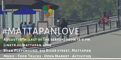 #MattapanLove | An Outdoor Summer Series 4/4  tickets