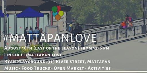 #MattapanLove   An Outdoor Summer Series 4/4