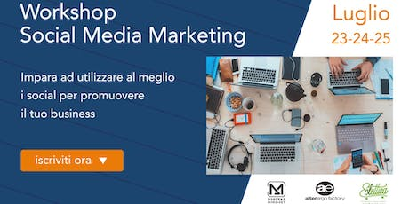 Workshop Social Media Marketing biglietti