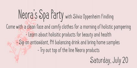 Neora Spa Party with Silvia Oppenheim tickets