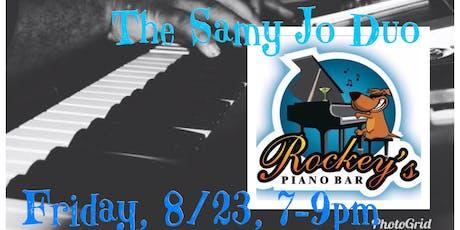 The Samy Jo Duo @ Rockey's Piano Bar tickets