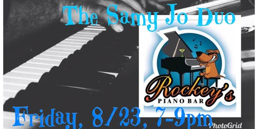 The Samy Jo Duo @ Rockey's Piano Bar