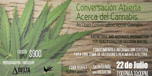 An Open Conversation About Cannabis / Conversación Abierta Acerca del Cannabis