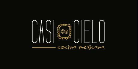Tequila Dinner Series - Casi Cielo July 24th tickets