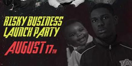 Risky Business Launch Party  tickets