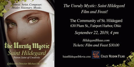 The Unruly Mystic: Saint Hildegard Movie and Feast  tickets