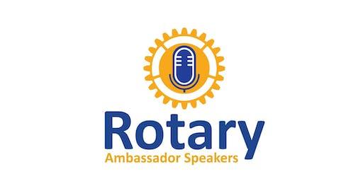 Rotary Ambassador Speaker Showcase Event