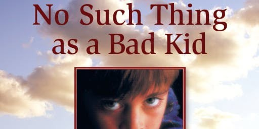 (M-A) No Such Thing as a Bad Kid: Using a Positive, Strength-Based Approach for Effective Parenting