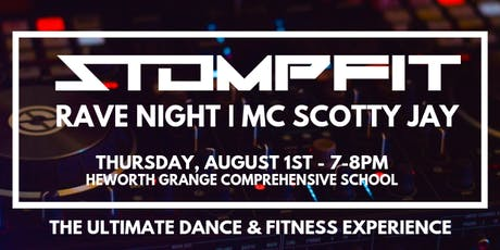 StompFIT | The RAVE Special with MC SCOTTY JAY | Heworth Grange School tickets