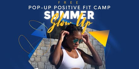 FREE Pop-Up Fitness Camp: Summer Glow Up Edition tickets