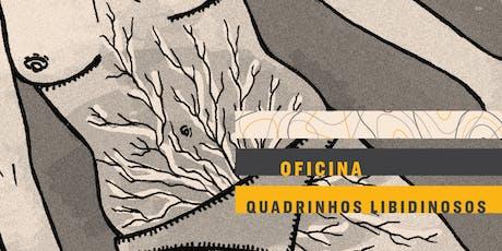 OFICINA | Quadrinhos libidinosos ingressos