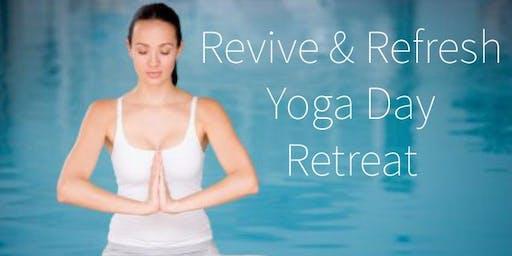 Revive & Refresh Yoga Day Retreat~ Saturday Aug 3rd