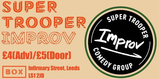 Super Trooper Improv comedy night (September)