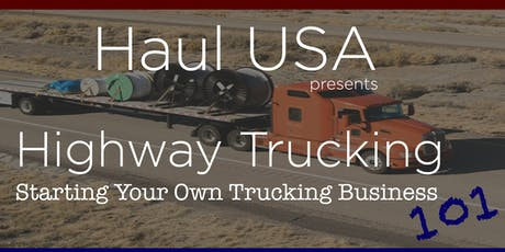 Haul USA: Starting Your Own Trucking Business 101 tickets