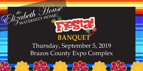 Elizabeth House Maternity Home FIESTA Banquet 2019 tickets