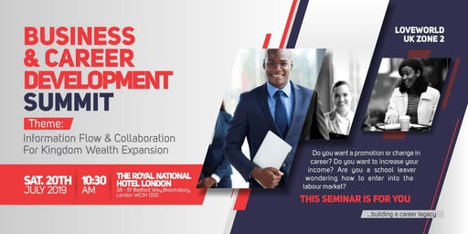 LOVEWORLD UK ZONE 2 BUSINESS AND CAREER DEVELOPMENT SUMMIT