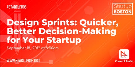 Design Sprints: Quicker, Better Decision-Making for Your Startup tickets