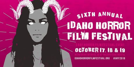 6th Annual Idaho Horror Film Festival tickets