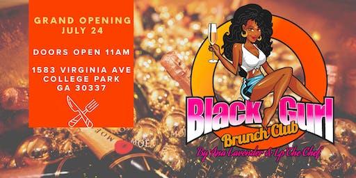Black Gurl Brunch Club Grand Opening