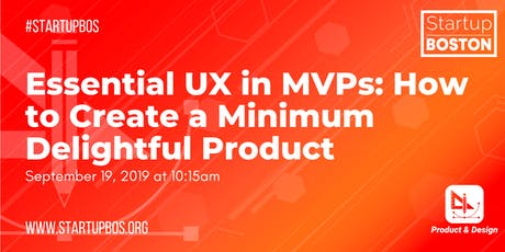 Essential UX in MVPs: How to Create a Minimum Delightful Product tickets