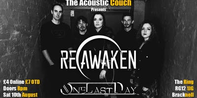 Reawaken & One Last Day