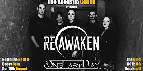 Reawaken & One Last Day tickets