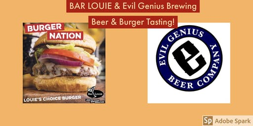 Bar Louie & Evil Genius Beer and Burger Tasting