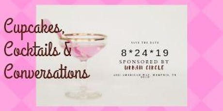 Cupcakes, Cocktails & Conversations tickets