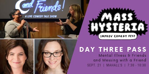 Mass Hysteria Improv Comedy Fest Day Three Pass