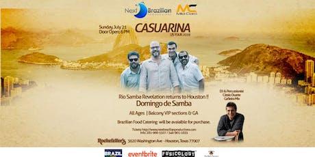 Casuarina, Rio Samba  returns to Houston  tickets