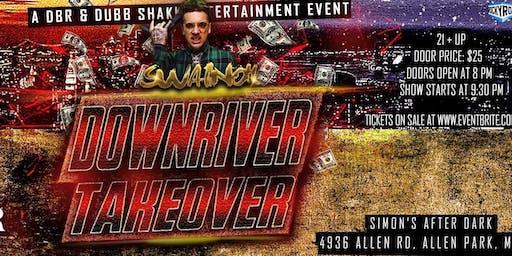 DownRiver TakeOver