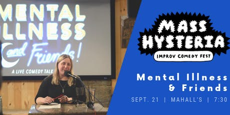Mass Hysteria Improv Fest Night Three: Mental Illness & Friends tickets
