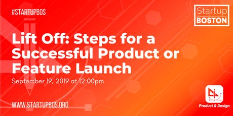 Lift Off: Steps for a Successful Product or Feature Launch  tickets
