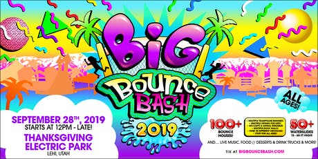 THE BIG BOUNCE BASH! 2019 // UTAH tickets
