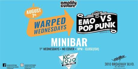 WARPED WEDNESDAYS : EMO VS. POP PUNK W/ DJ KC AND JOJO @ miniBar tickets