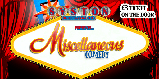 Miscellaneous Comedy 23rd August (Bank Holiday)