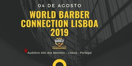 WORLD BARBER CONNECTION LISBOA 2019 bilhetes