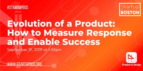 Evolution of a Product: How to Measure Response and Enable Success tickets