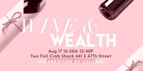 Wine & Wealth tickets