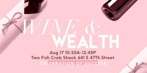 Wine & Wealth