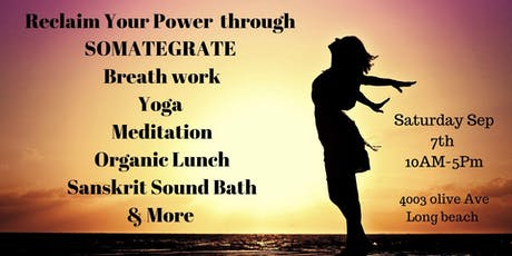 Reclaim Your Power Through Somategrate  tickets