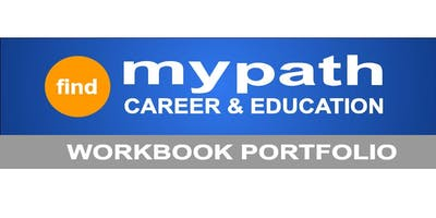 """ADVERTISE IN THE  """"FIND MY PATH: CAREER & EDUCATION"""" WORKBOOK PORTFOLIO"""